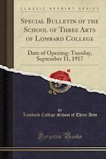 Special Bulletin of the School of Three Arts of Lombard College