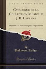 Catalogue de La Collection Musicale J. B. Laurens