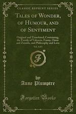 Tales of Wonder, of Humour, and of Sentiment, Vol. 3 of 3
