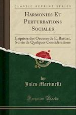Harmonies Et Perturbations Sociales af Jules Martinelli