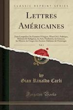 Lettres Americaines, Vol. 1