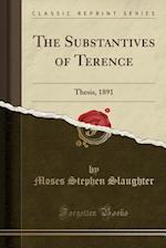The Substantives of Terence