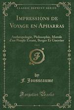 Impressions de Voyage En Apharras, Vol. 1 af F. Jousseaume
