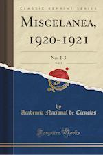 Miscelanea, 1920-1921, Vol. 1