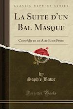 La Suite D'Un Bal Masque