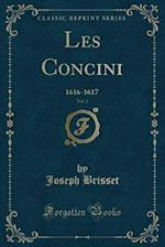 Les Concini, Vol. 2 af Joseph Brisset