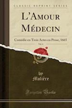 L'Amour Medecin, Vol. 4