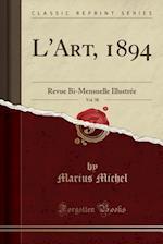 L'Art, 1894, Vol. 58