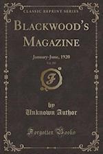Blackwood's Magazine, Vol. 207: January-June, 1920 (Classic Reprint)