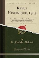 Revue Hispanique, 1905, Vol. 13 af R. Foulche-Delbosc