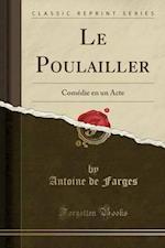 Le Poulailler af Antoine De Farges
