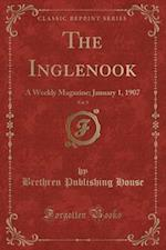 The Inglenook, Vol. 9: A Weekly Magazine; January 1, 1907 (Classic Reprint)