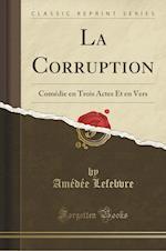 La Corruption af Amedee Lefebvre