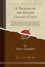 A Treatise of the Disease Called a Cold