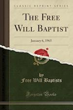 The Free Will Baptist