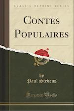 Contes Populaires (Classic Reprint)