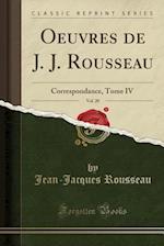 Oeuvres de J. J. Rousseau, Vol. 20