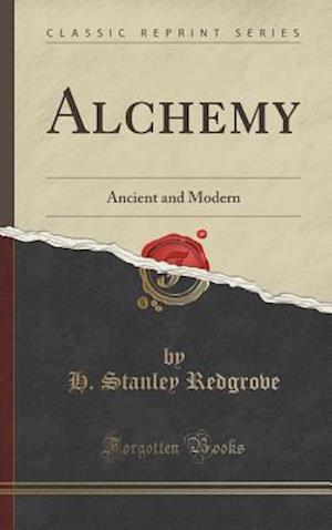 Bog, hardback Alchemy af H. Stanley Redgrove