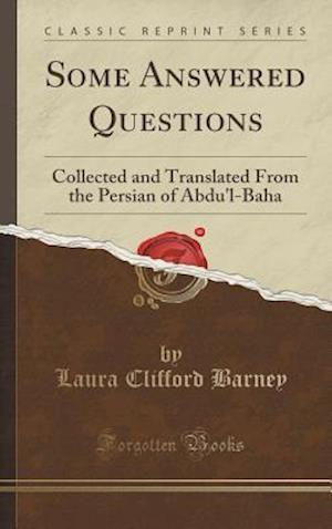 Bog, hardback Some Answered Questions af Laura Clifford Barney