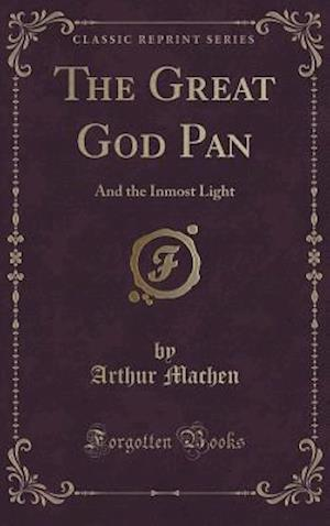 Bog, hardback The Great God Pan af Arthur Machen
