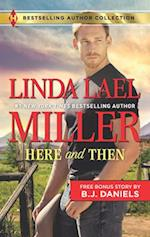 Here and Then (Harlequin Author Collection)