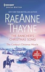 The Rancher's Christmas Song / The Cowboy's Christmas Miracle (Harlequin Special Edition)