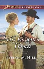 His Forgotten Fiancée af Evelyn M. Hill