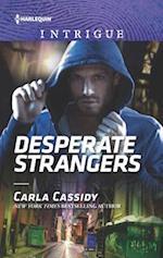 Desperate Strangers (HARLEQUIN INTRIGUE SERIES)