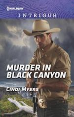 Murder in Black Canyon (HARLEQUIN INTRIGUE SERIES)