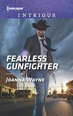 Fearless Gunfighter (HARLEQUIN INTRIGUE SERIES)
