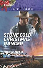 Stone Cold Christmas Ranger (HARLEQUIN INTRIGUE SERIES)