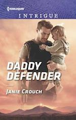 Daddy Defender (HARLEQUIN INTRIGUE SERIES)