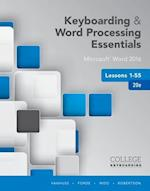 Keyboarding & Word Processing Essentials Lessons 1-55 (College Keyboarding)