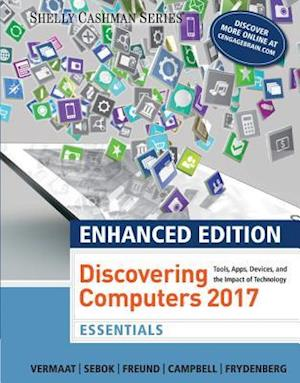 Enhanced Discovering Computers (C)2017, Essentials, Loose-Leaf Version