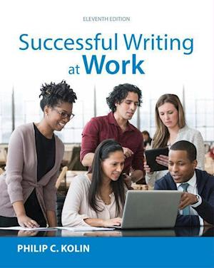 Bog, paperback Successful Writing at Work (with 2016 MLA Update Card) af Philip C. Kolin