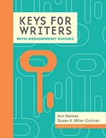 Keys for Writers with Assignment Guides (with 2016 MLA Update Card)
