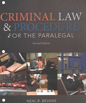 Criminal Law and Procedure for the Paralegal, Loose-Leaf Version