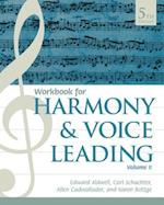 Student Workbook, Volume II for Aldwell/Schachter/Cadwallader's Harmony and Voice Leading, 5th