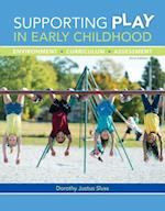Supporting Play in Early Childhood