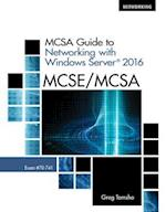 McSa Guide to Networking with Windows Server 2016, Exam 70-741, Loose-Leaf Version