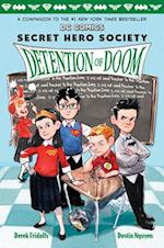 Detention of Doom (Dc Comics Secret Hero Society)
