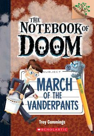 Bog, hardback March of the Vanderpants af Troy Cummings