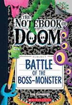 Battle of the Boss-Monster (Notebook of Doom Scholastic Branches)