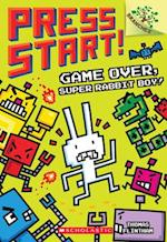 Game Over, Super Rabbit Boy! (Press Start Scholastic Branches)