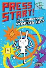 Super Rabbit Boy Powers Up! (Press Start Scholastic Branches)