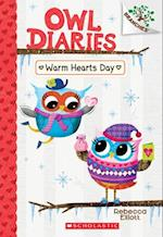 Warm Hearts Day (Owl Diaries Scholastic Branches)