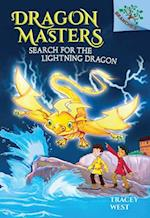 Search for the Lightning Dragon (Dragon Masters Scholastic Branches)