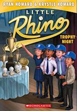 Trophy Night (Little Rhino)