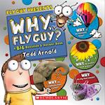 Why, Fly Guy? (Fly Guy Presents)