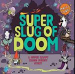 Super Slug of Doom (Super Happy Magic Forest)